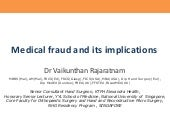 Medical fraud and its implications ...