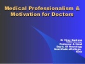 Medical professionalism & motivatio...