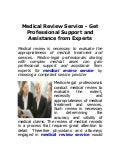 Medical review service_get_professional_support_and_assistance_from_experts