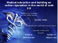 Medical education and building an online reputation in the world of web 2.0