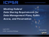 Meeting Federal Research Requirements for Data Management Plans, Public Access, and Preservation