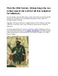 Meet the 14th century african king who was richest man in the world of all time