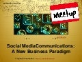 Social Media Communications: A New Business Paradigm