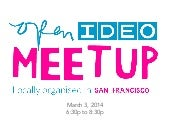 OpenIDEO Meetup San Francisco: Rese...