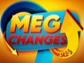 Mega Changes a New You