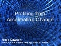 Keynote: Profiting from Accelerating Change - MegaTrends Abu Dhabi Conference