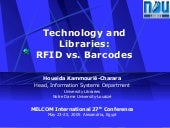 Technology and Libraries:RFID vs. B...
