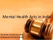 Mental health acts India -Dr.Samin ...