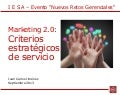 Marketing 2.0: Criterios Estratégicos de Servicio
