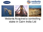 Vedanta Acquired Cairn