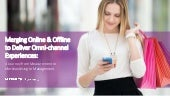 Merging Online & Offline to Deliver Omni-Channel Experiences, Performics & Kohl's (Medill Retail Analytics Council June 2015)