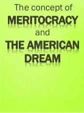 Meritocracy and the American Dream