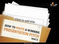 How to Write a Winning Presentation Pitch – Part II