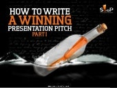How to Write a Winning Presentation Pitch - Part I