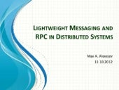 Modern Distributed Messaging and RPC