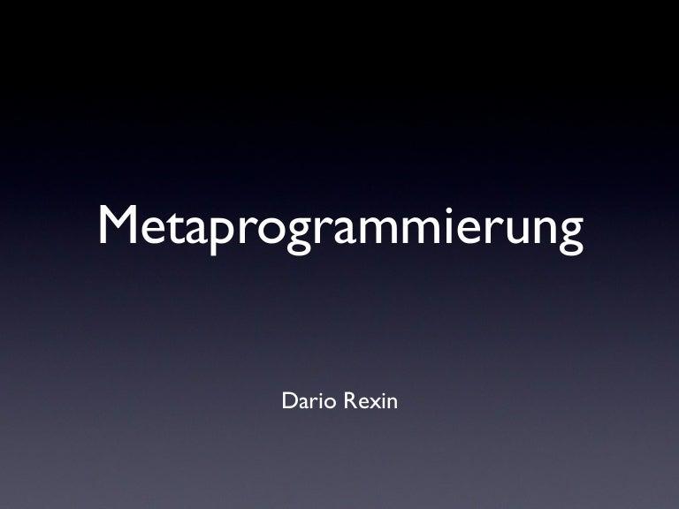 Metaprogramming Slides auf Slideshare