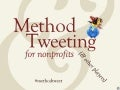 Method Tweeting for Nonprofits (and other players)