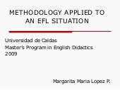Methodology Applied To An Efl Situa...