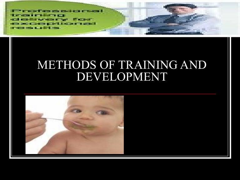Job Training Methods Methods of Training And
