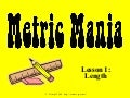 Metric Length Mass and Volume