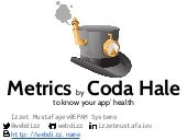 Metrics by coda hale : to know your app' health