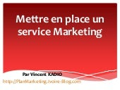 Mettre en place un service marketing