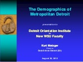 The Demographics of Metropolitan De...