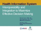 Health Information System: Interoperability and Integration to Maximize Effective Decision Making