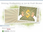 Driving Profitability at Art and Cr...