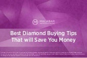 Best Diamond Buying Tips That will Save You Money