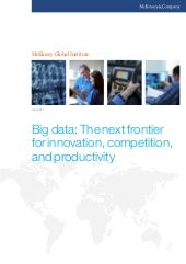 Big data: The next frontier for inn...