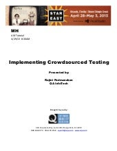 Implementing Crowdsourced Testing