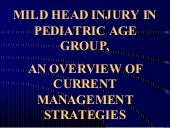Minor and moderate head injuries in...