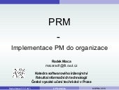 Mi prm - 6 - implementace pm do org...