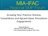 Growing Your Practice: Review, Compilation and Agreed-Upon Procedures Engagements