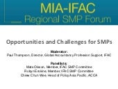 Opportunities and Challenges for SMPs