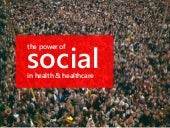 The Power of Social in health and healthcare
