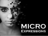 Breaking Down Micro Expressions
