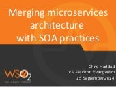 Merging microservices architecture with SOA practices