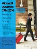 Microsoft Dynamics CRM 2016 Release Preview Guide - December 2015