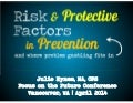 2014 Focus on the Future Conference: Risk & Protective Factors for Problem Gambling