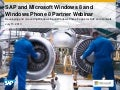 SAP and Microsoft Windows 8 and Windows Phone 8 Partner Webinar