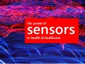 The Power of Sensors in health & healthcare