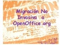 Migracion No Invasiva a OpenOffice.org