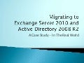 Migrating to Exchange 2010 and ad 2080 r2