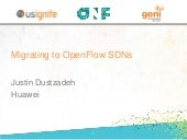 Migrating to OpenFlow SDNs