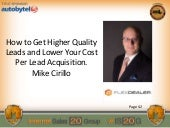 Mike Cirillo: How to Get Higher Quality Leads and Lower Your Cost Per Lead Acquisition