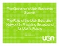 Utah Economic Summit Broadband Presentation: Dr. Mike Petersen