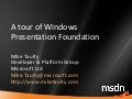 A Tour of Windows Presentation Foundation (WPF)