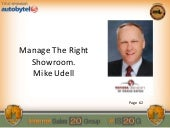 Mike Udell: Manage The Right Showroom